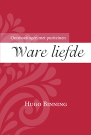 Binning, Hugo - Ware liefde