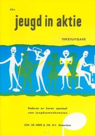 Heer, Joh. de - Jeugd in aktie (tekstuitgave)