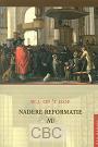 Hof, W.J. op 't - Nadere Reformatie nu