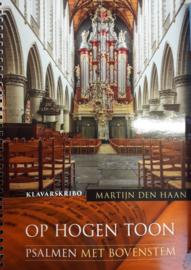 Haan, Martijn den - Op hogen toon (KLAVARSCRIBO)