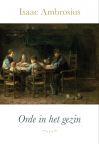 Ambrosius, Isaac - Orde in het gezin