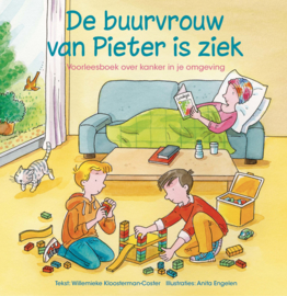 Kloosterman-Coster, Willemieke - De buurvrouw van Pieter is ziek