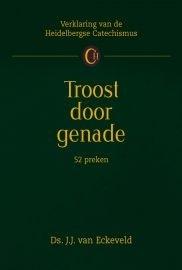 Eckeveld, Ds. J.J. van - Troost door genade