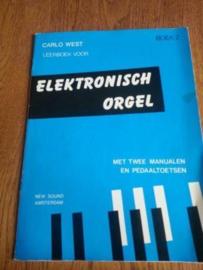 West, Carlo - Leerboek voor elektronisch orgel, boek 2 (notenschrift)