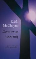 Cheyne, Robert Murray Mac - Gestorven voor mij