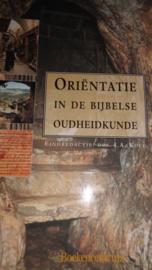 Kole,I.A. - Orientatie in de Bijbelse oudheidkunde