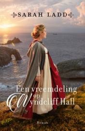 Ladd, Sarah - Een vreemdeling op Wyndcliff Hall