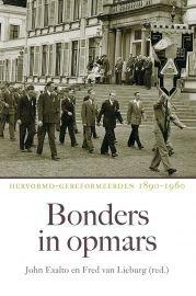 Exalto, John en Fred van Lieburg (red.) - Bonders in opmars