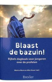 Murre, Monica & Visser, Wim - Blaast de bazuin!