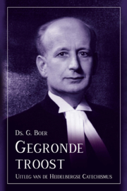 Boer, Ds. G. - Gegronde troost