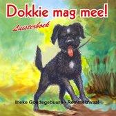 Goedegebuure-Remmelzwaal, Ineke - Dokkie mag mee!