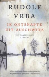 Vrba, Rudolf - Ik ontsnapte uit Auschwitz