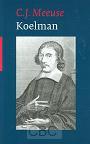 Meeuse, Drs. C. J. - Koelman