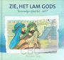 Schouten-Verrips, Ada - Zie, het Lam Gods (deel 17)