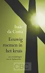 Costa, Isaac  da - Eeuwig roemen in het kruis