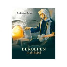Boven, Ds. B.J. van - Beroepen in de Bijbel