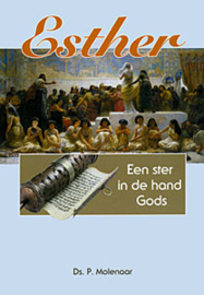 Molenaar, Ds. P. - Esther, een ster in de hand Gods