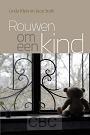 Klein, Linda en Joop Stolk - Rouwen om een kind