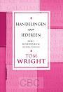 Wright, Tom - Handelingen voor iedereen 1