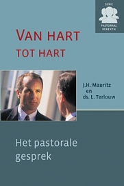 Mauritz, J.H. en ds. L. Terlouw - Van hart tot hart