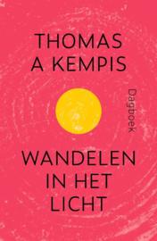 Kempis, Thomas a - Wandelen in het licht
