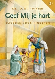 Geef Mij je hart - Dagboek voor kinderen - ds. D.W. Tuinier