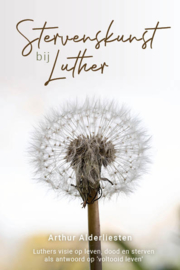 Alderliesten, Arthur - Stervenskunst bij Luther