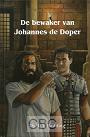 Budding, Ds. D.J. - De bewaker van Johannes de Doper