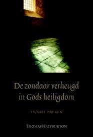Halyburton, Thomas - De zondaar verheugd in Gods heiligdom