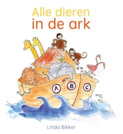 Bikker, Linda - Alle dieren in de ark