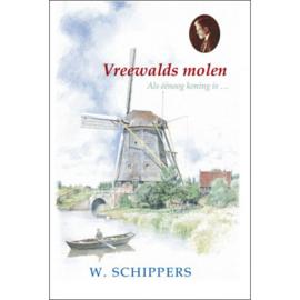 Schippers, W. - Vreewalds molen