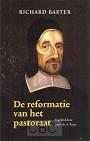 Baxter, Richard - Reformatie van het pastoraat