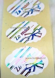 "Cadeau sticker  "" ZO MAAR"" 10 stuks"