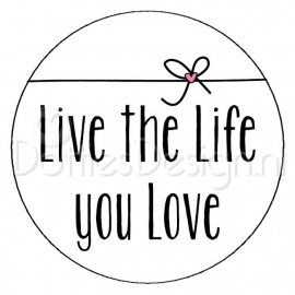Sticker Live the life.....
