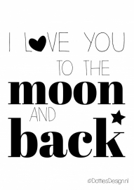 Poster Love you to the moon....