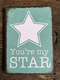 Magneetje met de tekst: You're my Star.