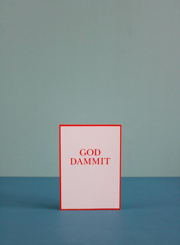 GOD DAMMIT