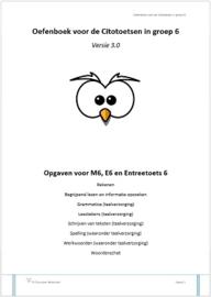 Oefenboek voor de Citotoetsen in groep 6 - Versie 3.0 (pdf-bestand)