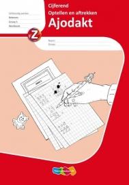 Ajodakt Cijferend optellen en aftrekken Groep 5 Werkboek