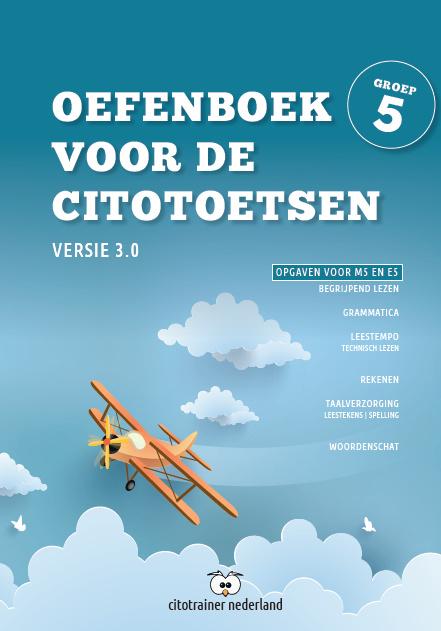 Oefenboek voor de Citotoetsen in groep 5 - Versie 3.0 (combi: pdf + papieren versie)