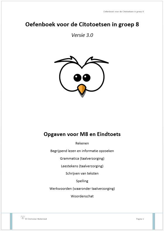 Oefenboek voor de Citotoetsen in groep 8 - Versie 3.0 (pdf-bestand)