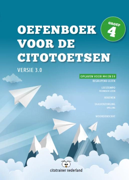 Oefenboek voor de Citotoetsen in groep 4 - Versie 3.0 (combi: pdf + papieren versie)