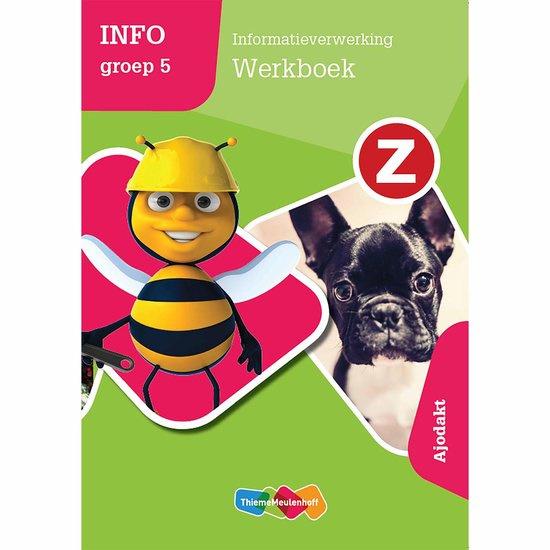 Z-info Groep 5 - Informatieverwerking Werkboek