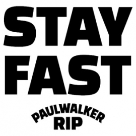 Stay Fast Paul Walker Sticker Motief 1