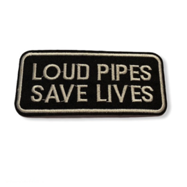 Loud Pipes Save Lives Strijk Patch