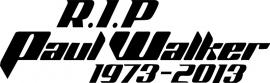 RIP Paul Walker Motief 3 Sticker