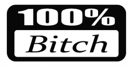 100% Bitch Motief 2 Sticker