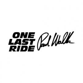 One Last Ride Paul Walker Handtekening Sticker