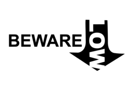 Beware LOW Sticker