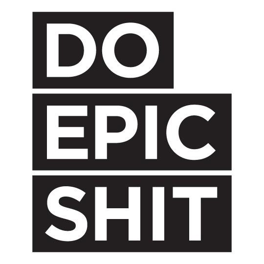 DO EPIC SHIT  sticker
